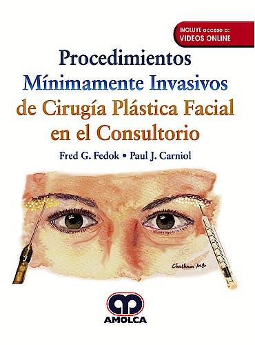 Portada del libro 9789585426450 Procedimientos Mínimamente Invasivos de Cirugía Plástica Facial en el Consultorio + Videos Online