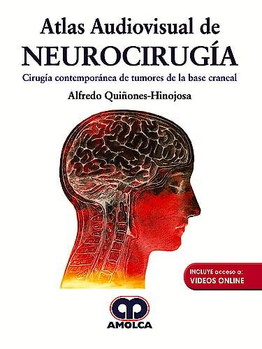 Portada del libro 9789585426504 Atlas Audiovisual de Neurocirugía. Cirugía Contemporánea de Tumores de la Base Craneal + Videos Online