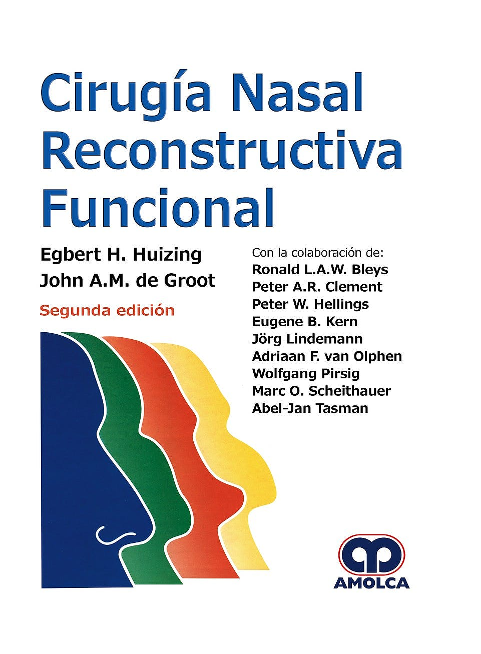 Portada del libro 9789585426511 Cirugía Nasal Reconstructiva Funcional