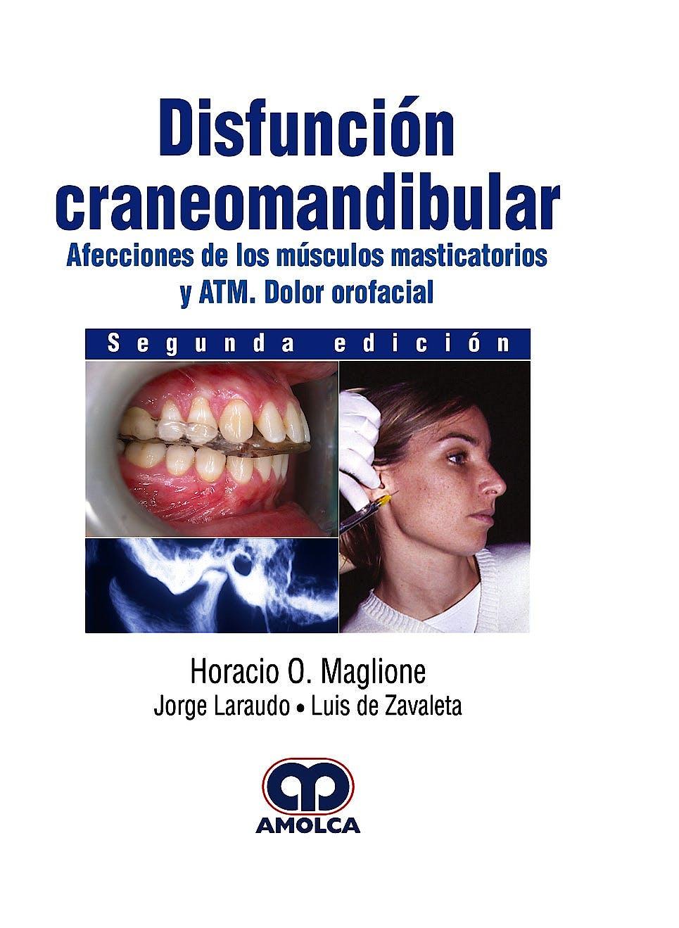 Portada del libro 9789585426740 Disfunción Craneomandibular. Afecciones de los Músculos Masticatorios y ATM. Dolor Orofacial