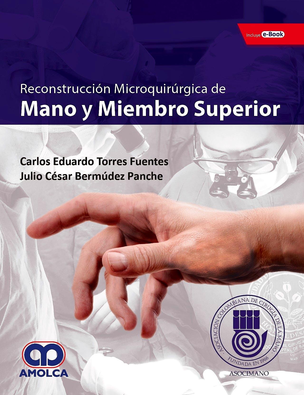 Portada del libro 9789585426931 Reconstrucción Microquirúrgica de Mano y Miembro superior + E-Book