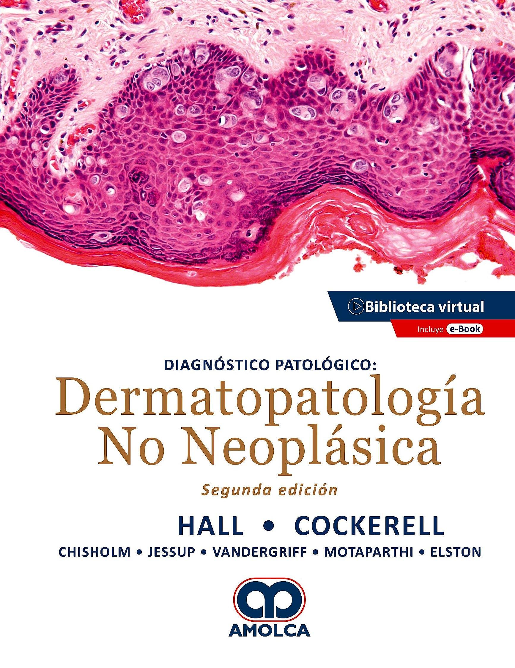 Portada del libro 9789585598072 Diagnóstico Patológico. Dermatopatología No Neoplásica + E-Book