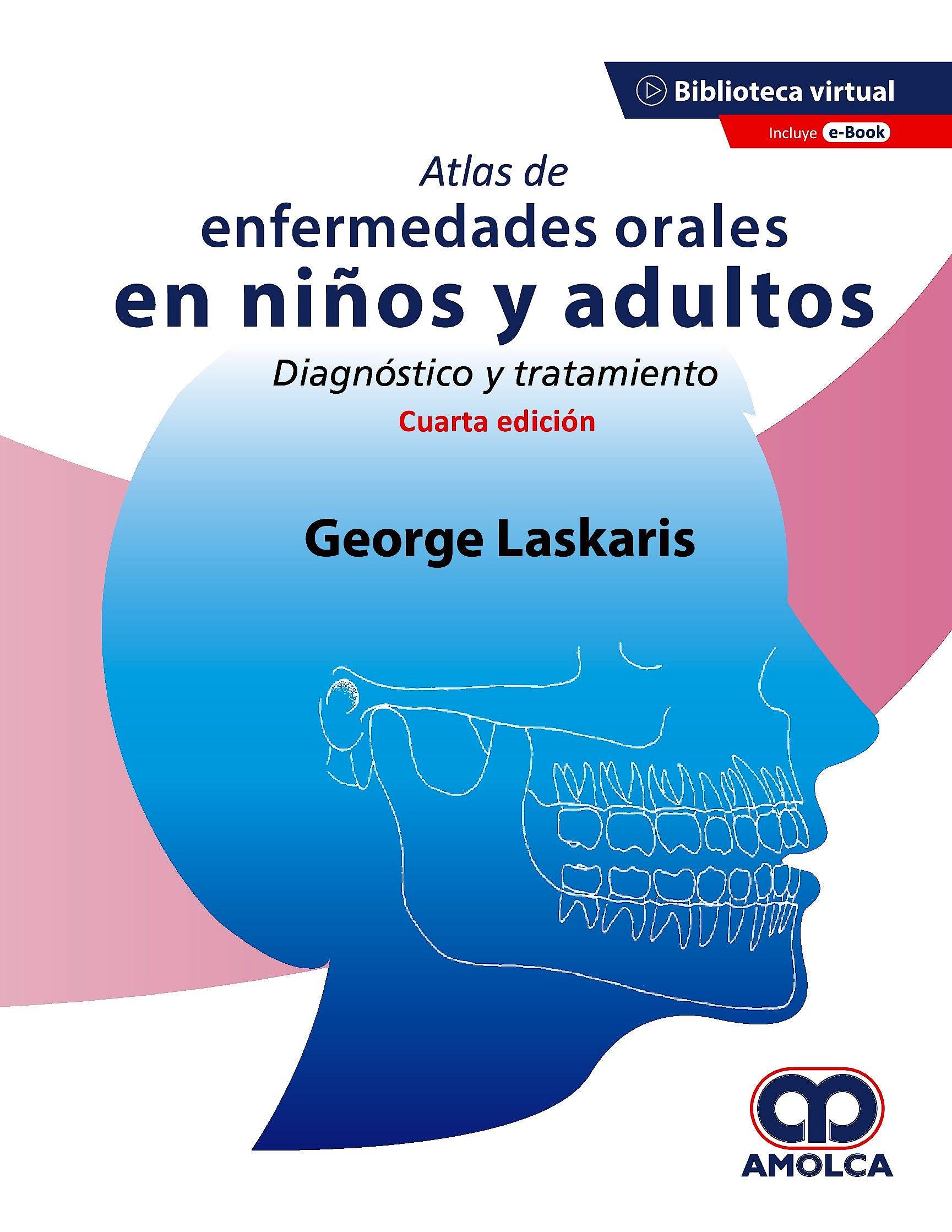 Portada del libro 9789585598157 Atlas de Enfermedades Orales en Niños y Adultos. Diagnóstico y Tratamiento + E-Book