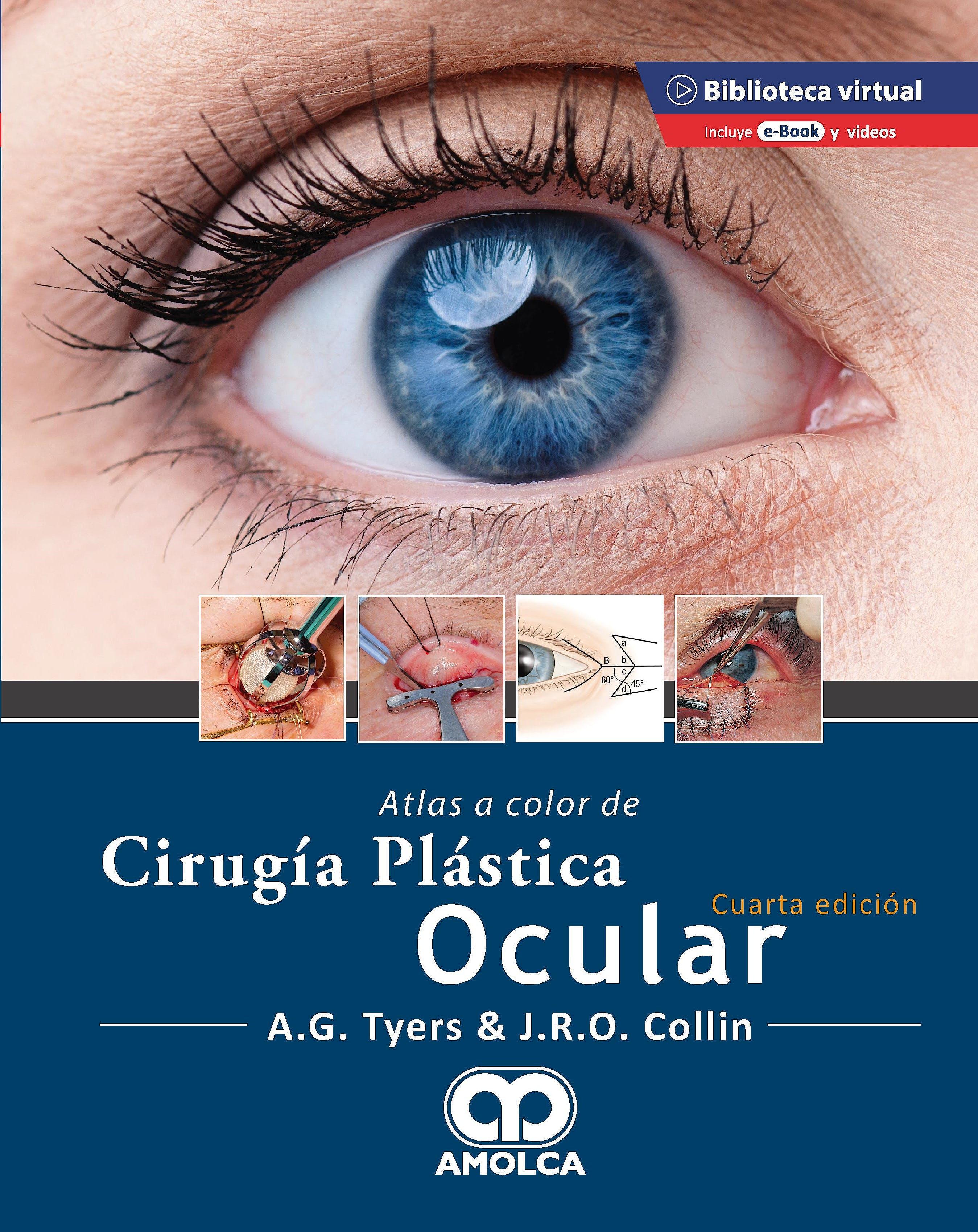 Portada del libro 9789585598195 Atlas a Color de Cirugía Plástica Ocular + E-Book