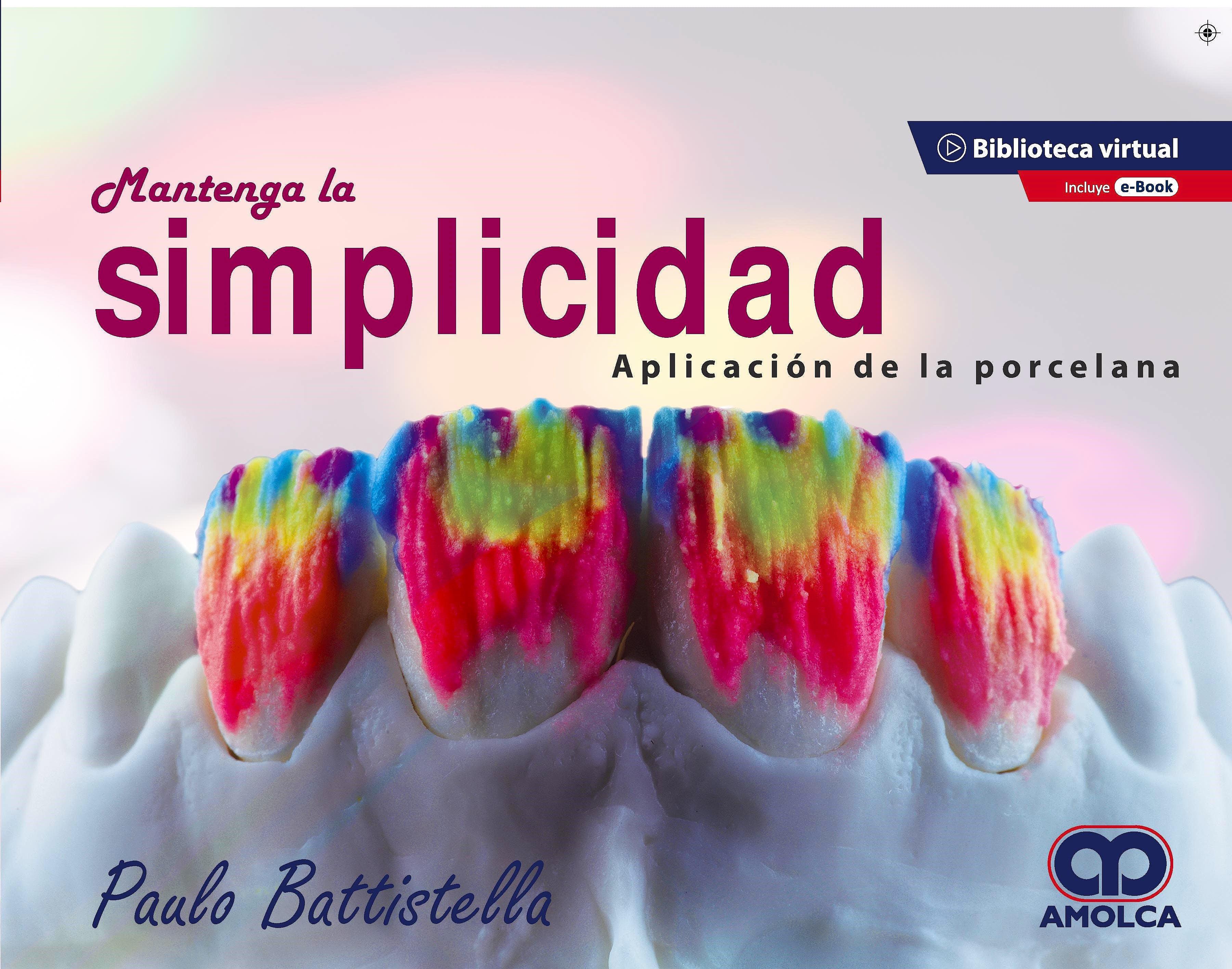 Portada del libro 9789585598218 Mantenga la Simplicidad. Aplicación de la Porcelana + E-Book
