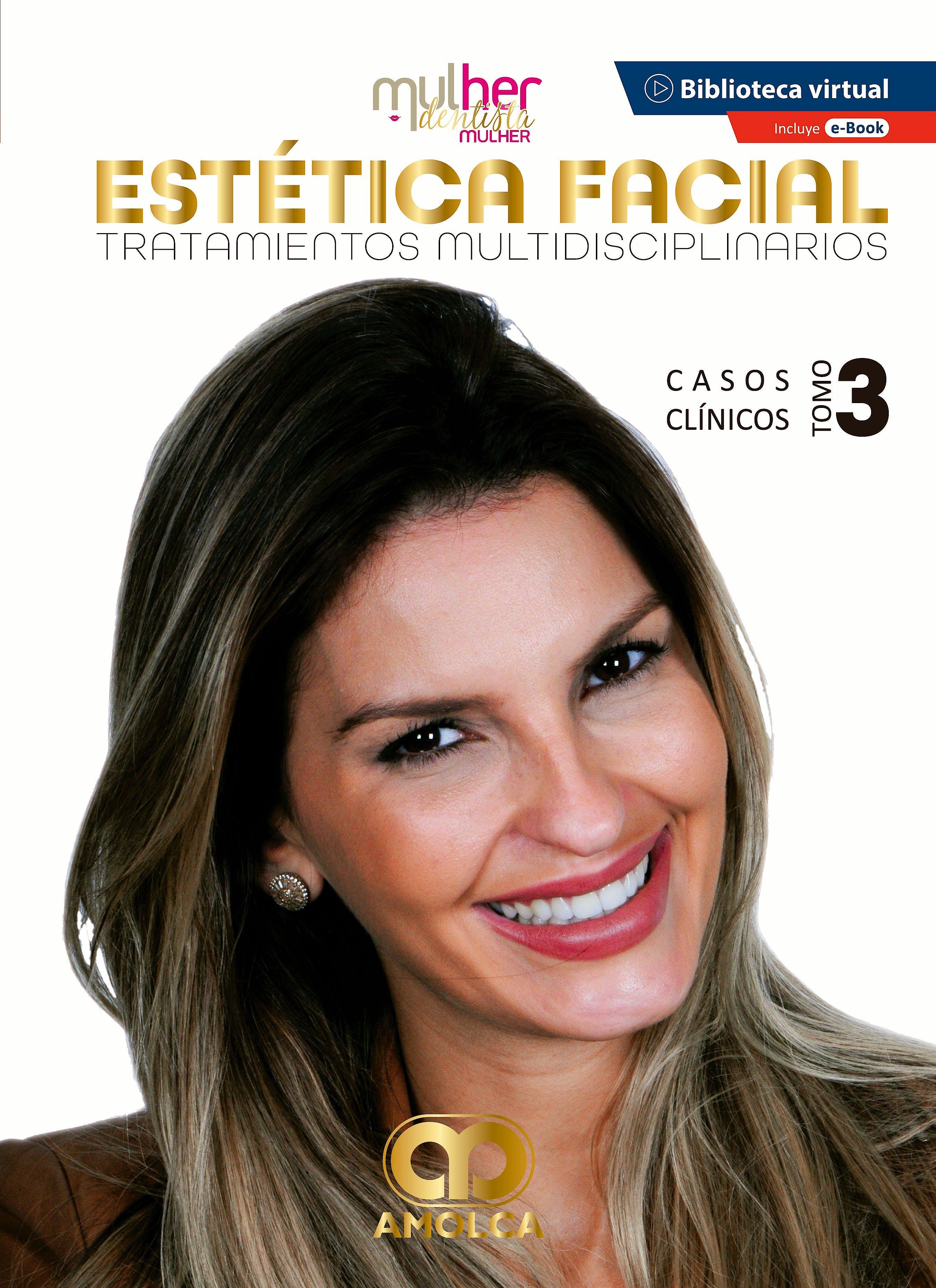 Portada del libro 9789585598294 MDM (Mulher Dentista Mulher) Estética Facial. Tratamientos Multidisciplinarios. Casos Clínicos. Tomo 3 + E-Book