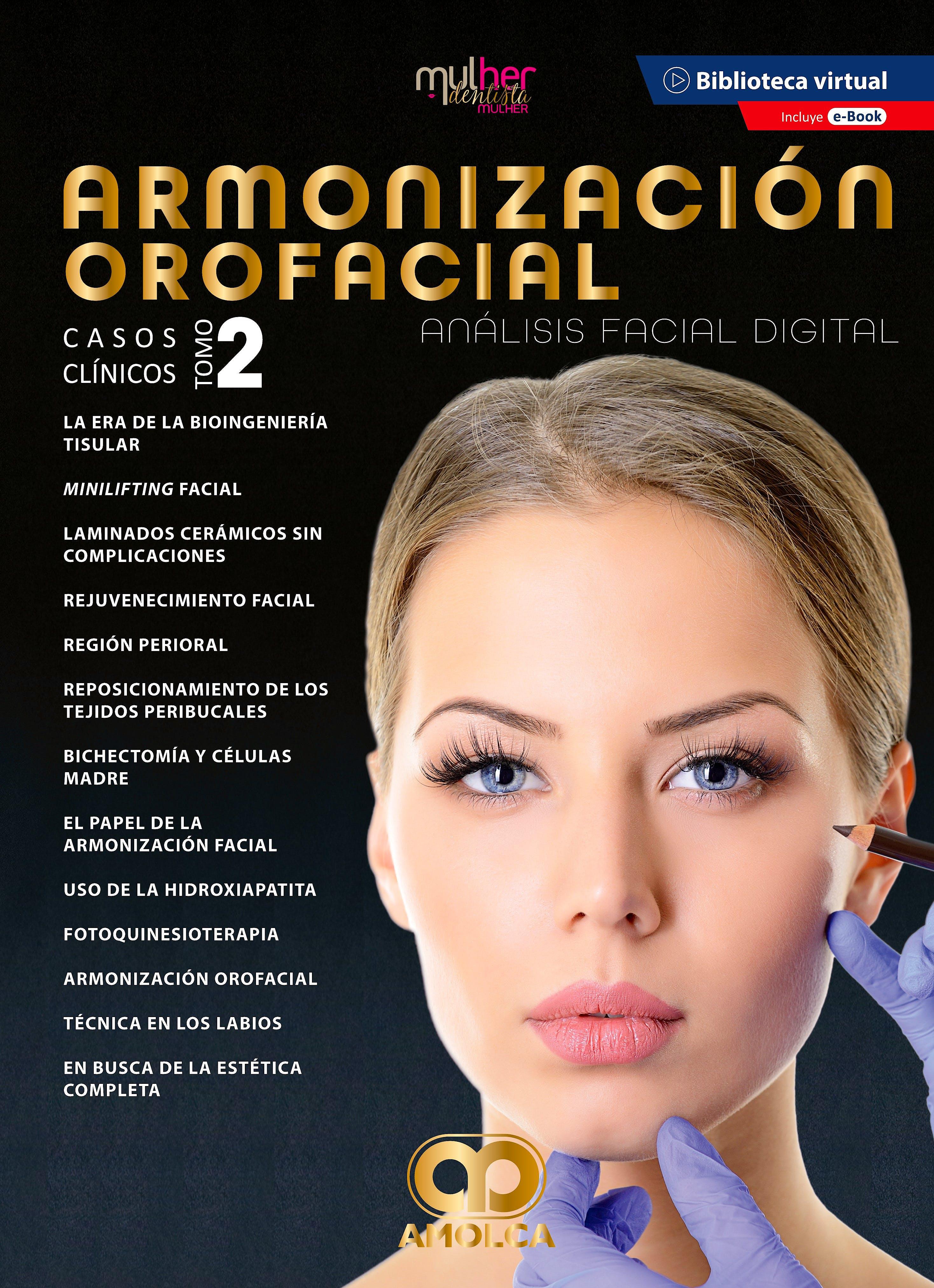 Portada del libro 9789585598331 MDM (Mulher Dentista Mulher) Armonización Orofacial. Análisis Facial Digital. Casos clínicos. Tomo 2 + E-Book