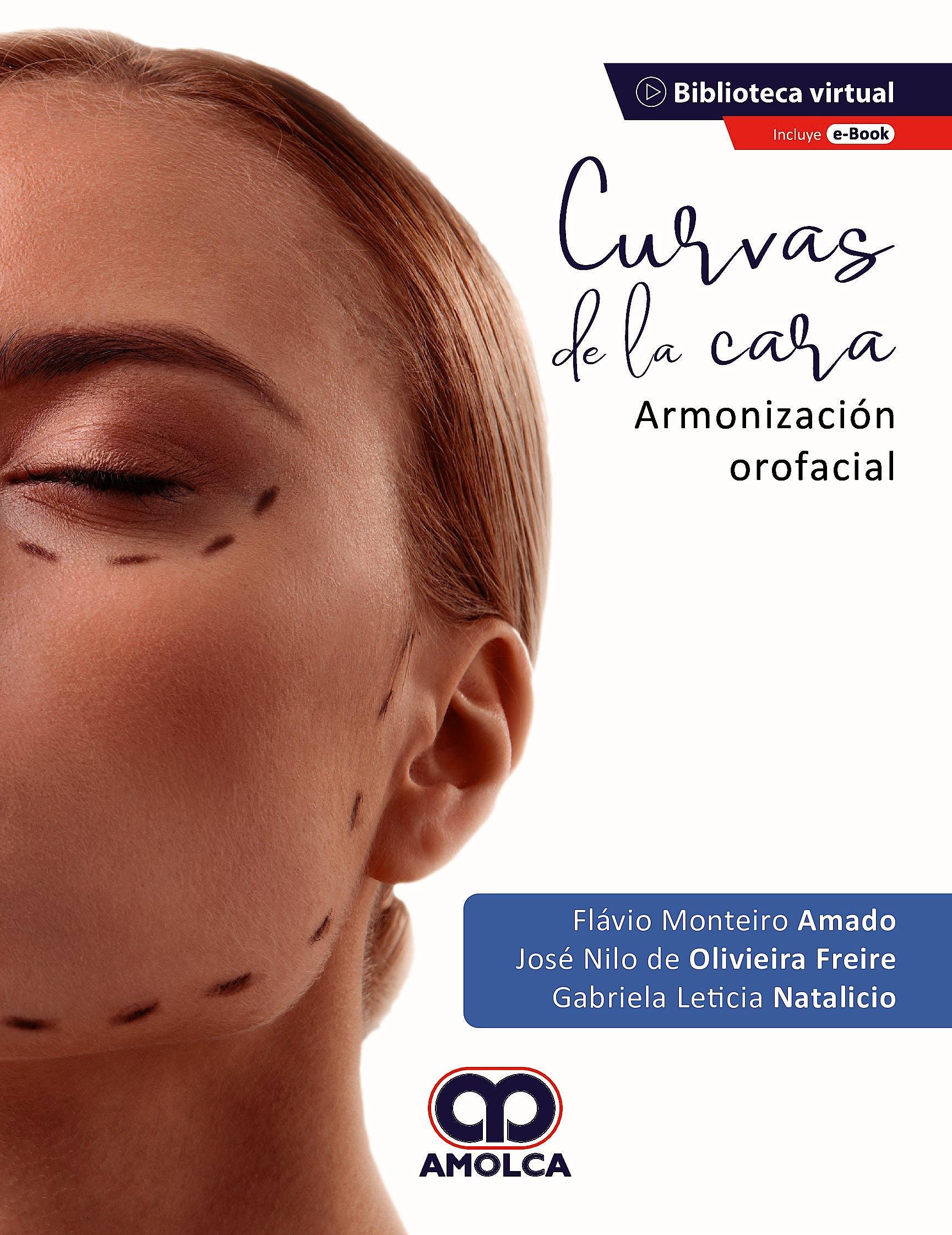 Portada del libro 9789585598591 Curvas de la Cara. Armonización Orofacial + E-Book
