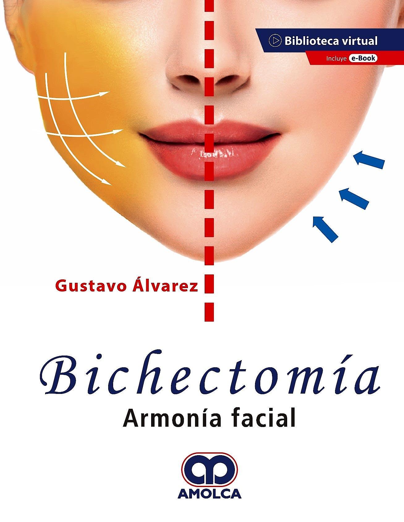 Portada del libro 9789585598690 Bichectomía. Armonía Facial + E-Book