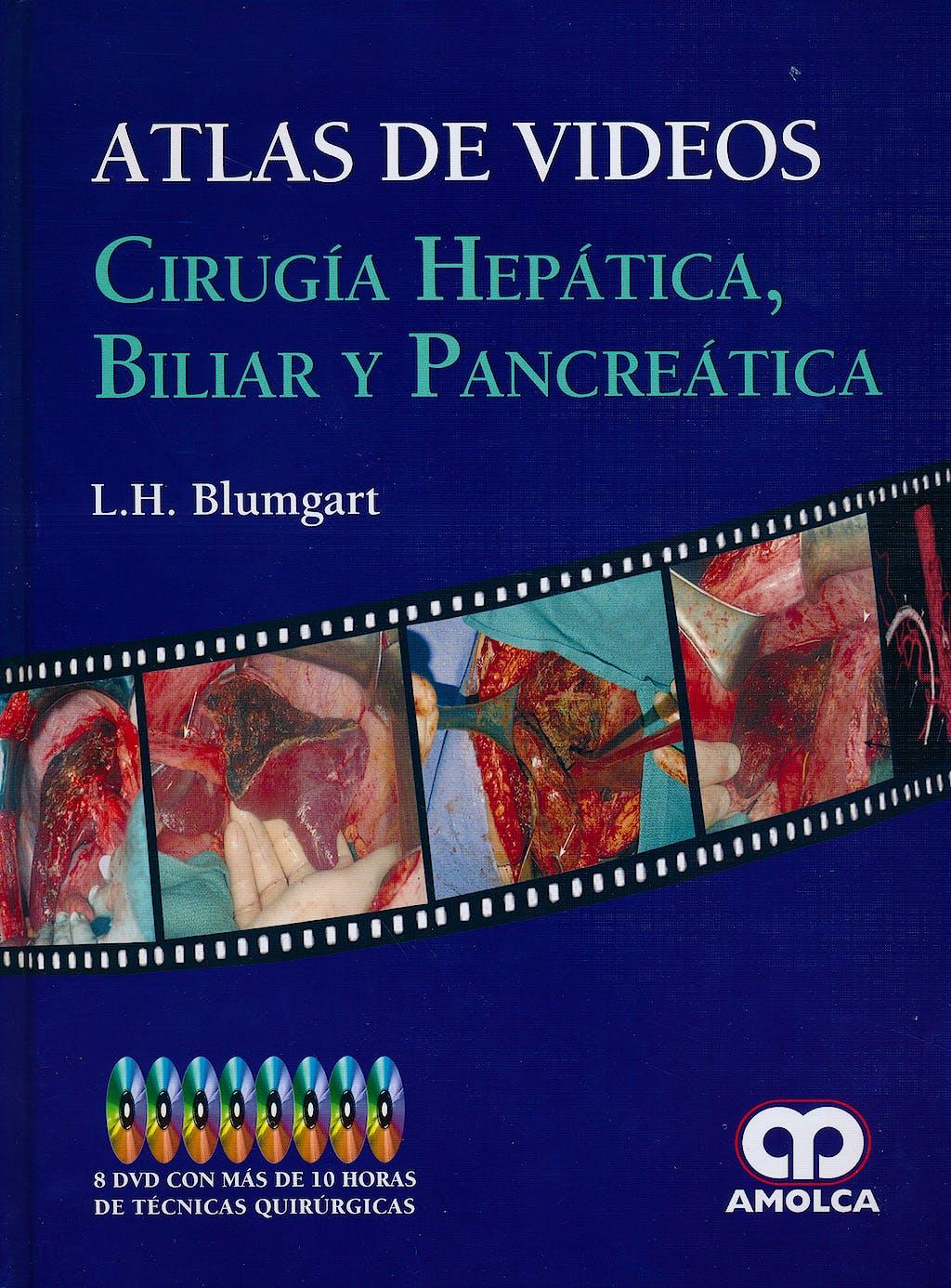 Portada del libro 9789585714120 Atlas de Videos. Cirugía Hepática, Biliar y Pancreática + 8 DVDs