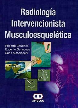 Portada del libro 9789585714199 Radiologia Intervencionista Musculoesqueletica