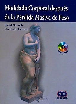 Portada del libro 9789585729162 Modelado Corporal despues de la Perdida Masiva de Peso + Dvd