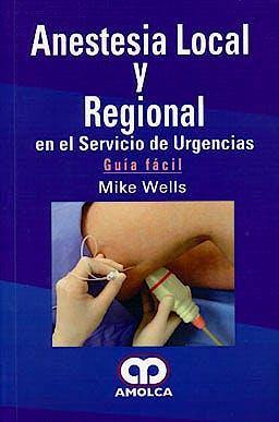 Portada del libro 9789585729186 Anestesia Local y Regional en el Servicio de Urgencias.Guia Facil