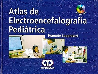 Portada del libro 9789585729193 Atlas de Electroencelografía Pediátrica + DVD