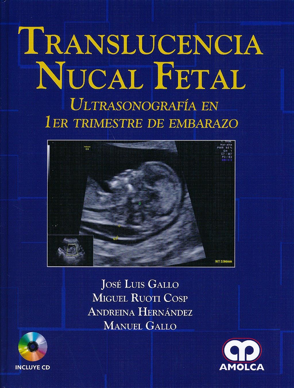Portada del libro 9789585902039 Translucencia Nucal Fetal. Ultrasonografia en 1er Trimestre de Embarazo + Cd