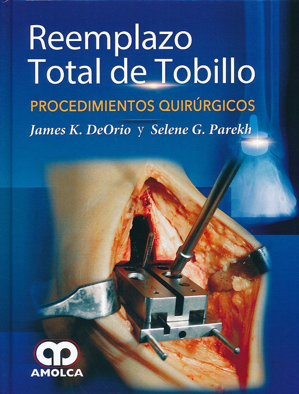 Portada del libro 9789585902046 Reemplazo Total de Tobillo. Procedimientos Quirurgicos