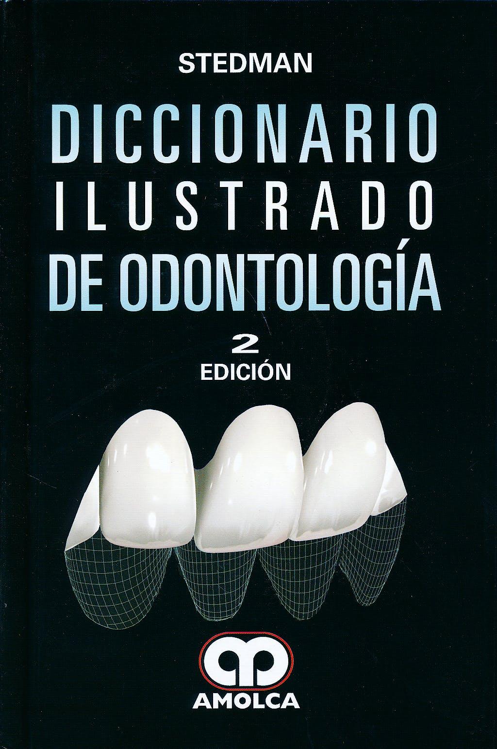 Portada del libro 9789585902084 Stedman Diccionario Ilustrado de Odontología