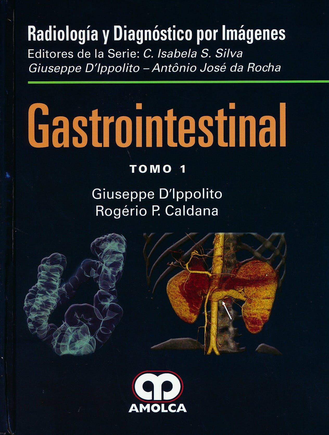 Portada del libro 9789585911383 Gastrointestinal, 2 Vols. (Radiología y Diagnóstico por Imágenes)