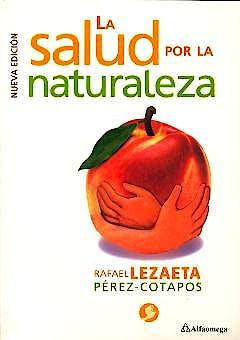 Portada del libro 9789586822558 La Salud por la Naturaleza