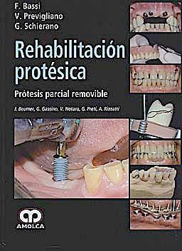 Portada del libro 9789587550009 Rehabilitación Protésica. Prótesis Parcial Removible