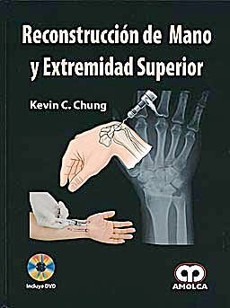 Portada del libro 9789587550054 Reconstrucción de Mano y Extremidad Superior + DVD