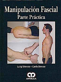 Portada del libro 9789587550092 Manipulación Fascial. Parte Práctica