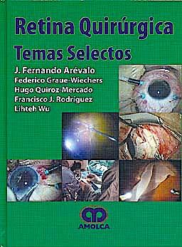 Portada del libro 9789587550108 Retina Quirúrgica. Temas Selectos