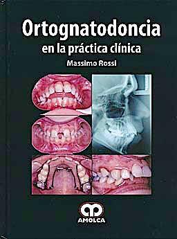 Portada del libro 9789587550191 Ortognatodoncia en la Práctica Clínica