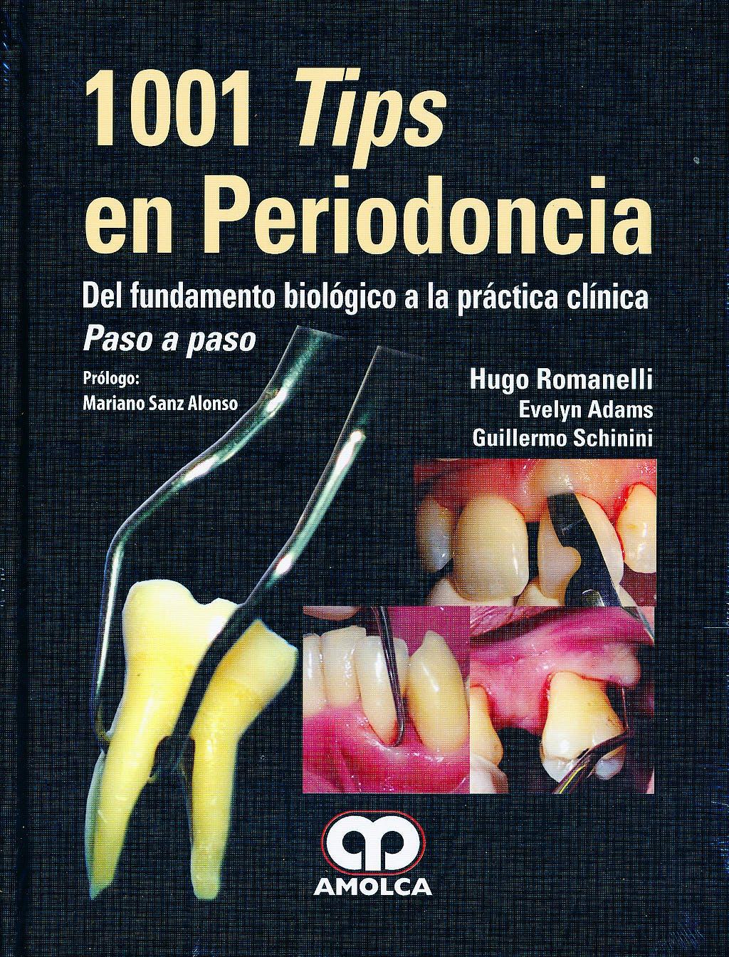 Portada del libro 9789587550269 1001 Tips en Periodoncia. Del Fundamento Biológico a la Práctica Clínica. Paso a Paso