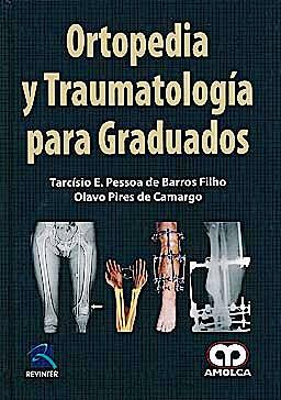Portada del libro 9789587550313 Ortopedia y Traumatología para Graduados