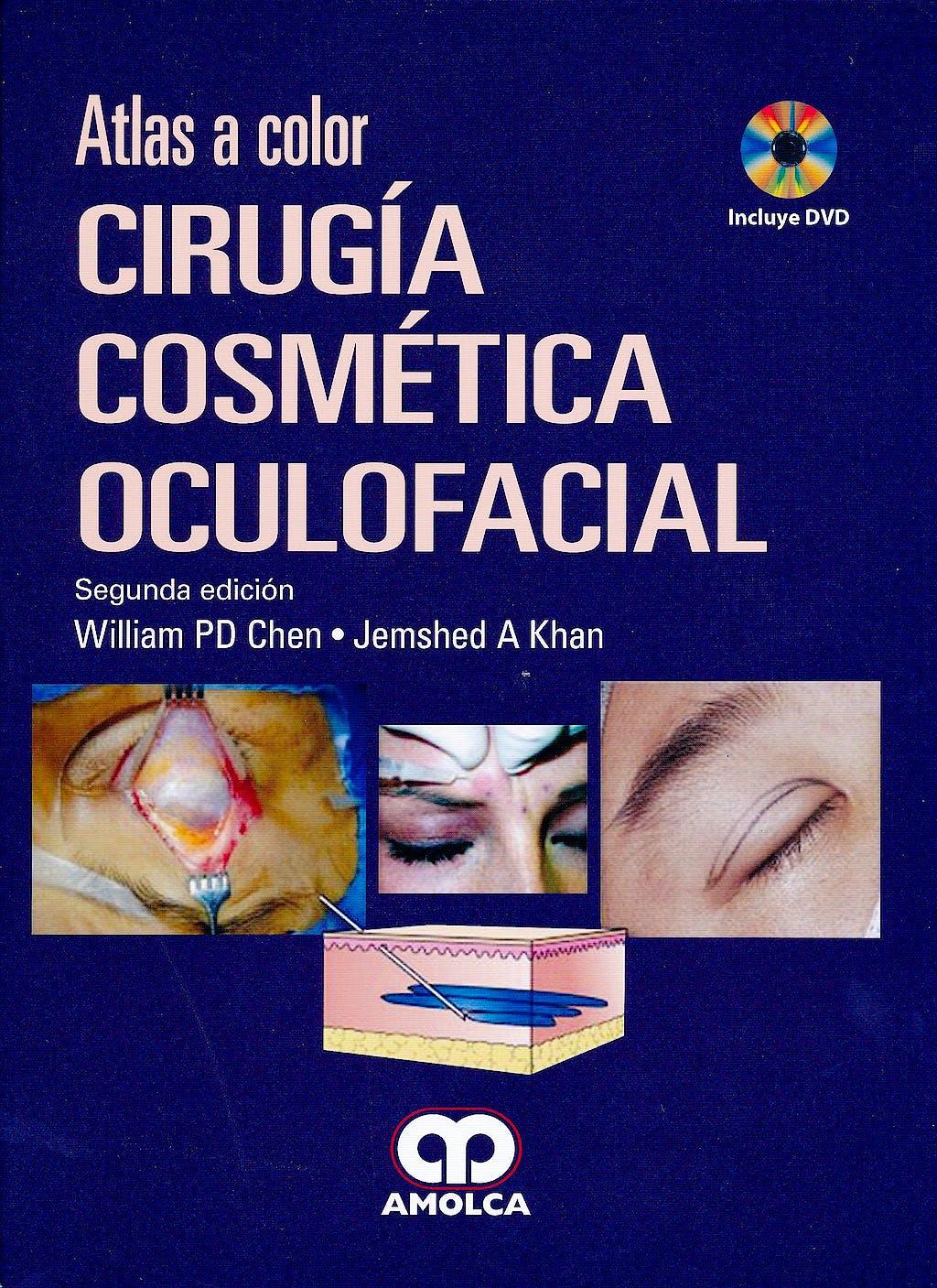 Portada del libro 9789587550375 Cirugía Cosmética Oculofacial. Atlas a Color + DVD
