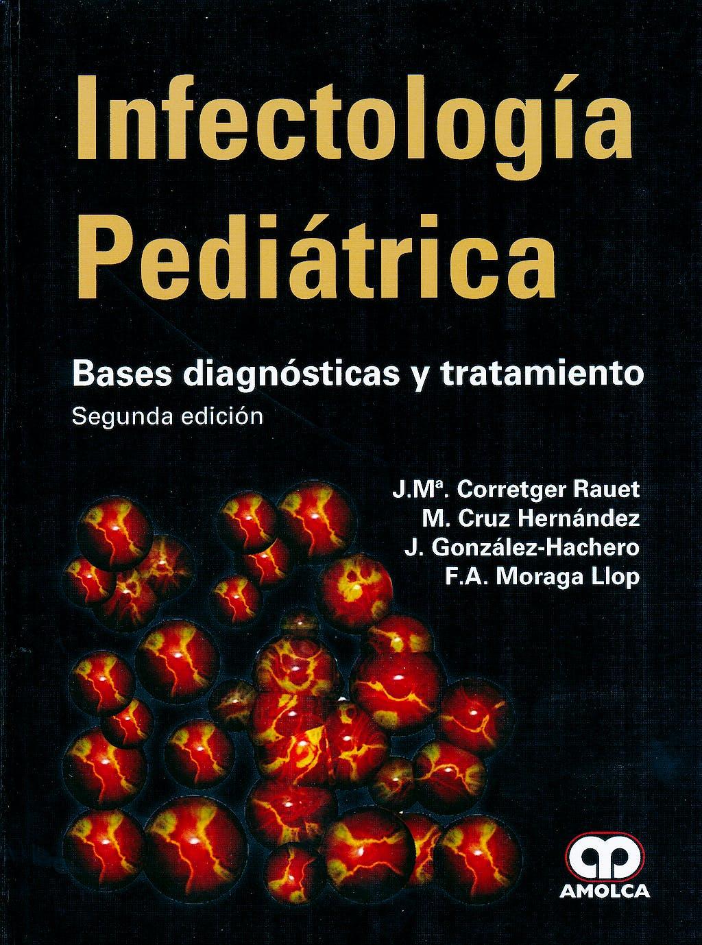Portada del libro 9789587550436 Infectología Pediátrica. Bases Diagnósticas y Tratamiento