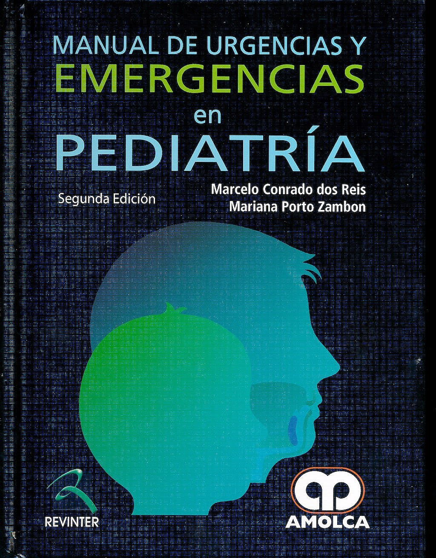 Portada del libro 9789587550474 Manual de Urgencias y Emergencias en Pediatría