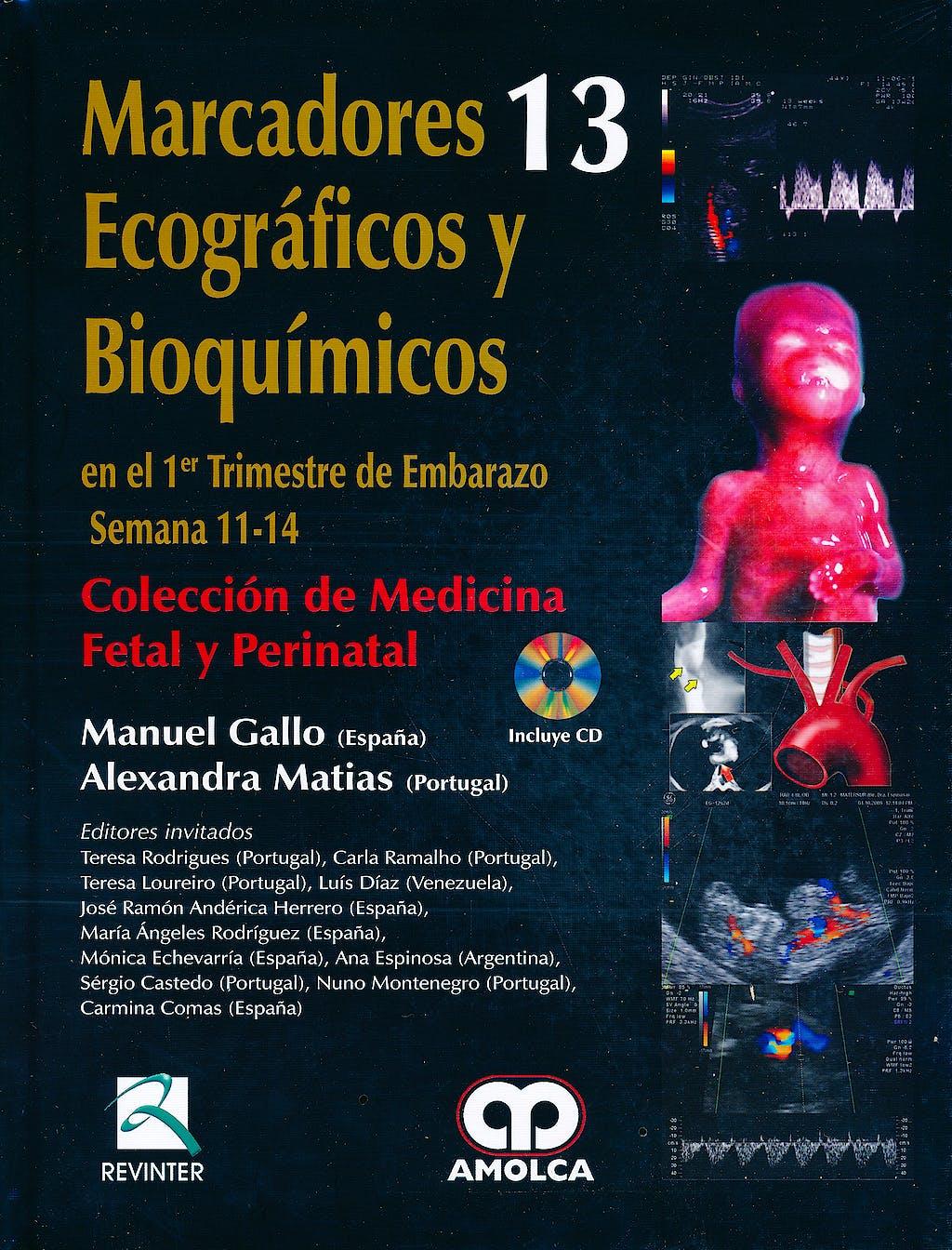 Portada del libro 9789587550511 Marcadores Ecograficos y Bioquimicos + Dvd (Coleccion de Medicina Fetal y Perinatal, Vol. 13) + Cd