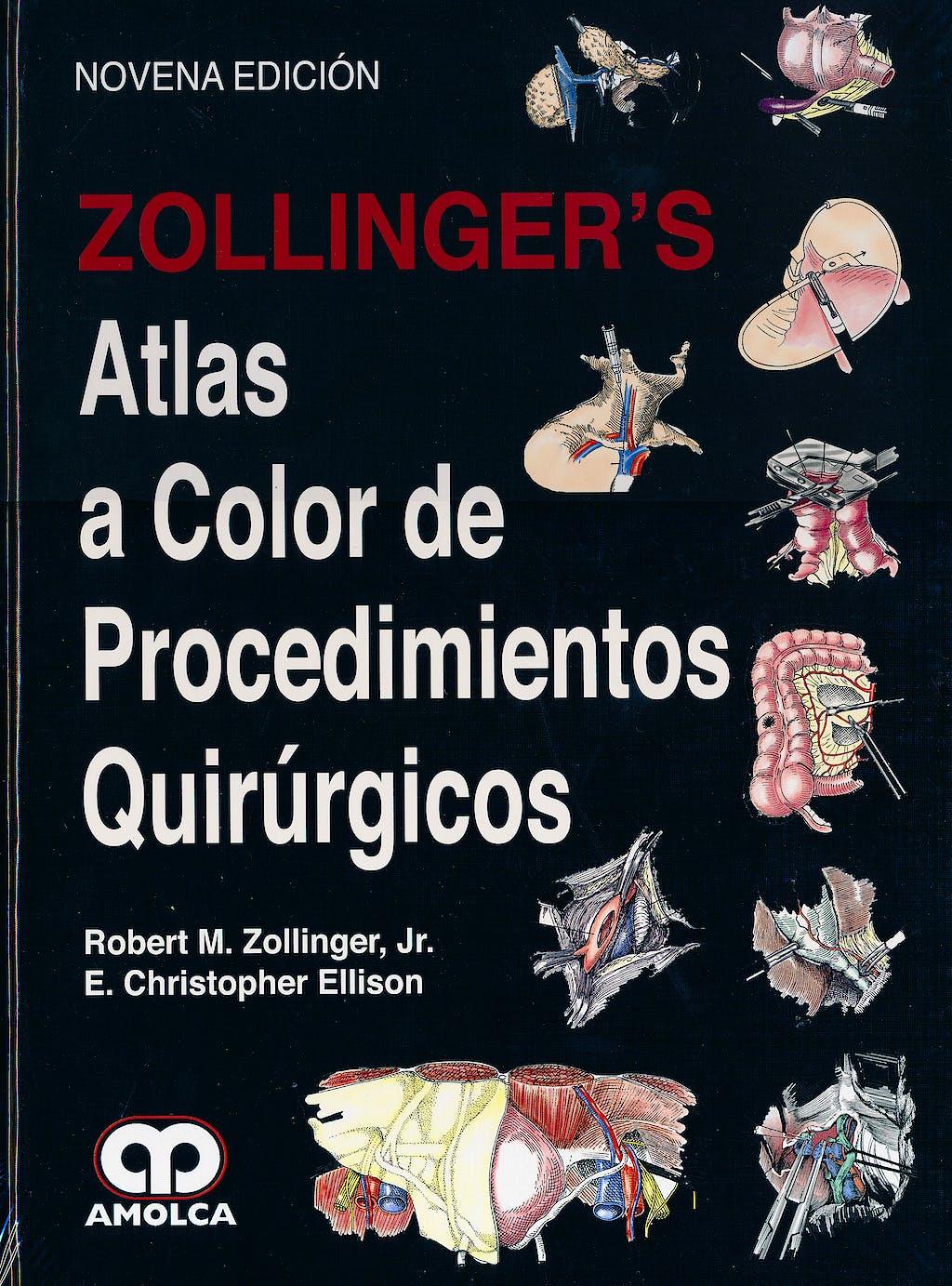 Producto: Zollinger\'s Atlas a Color de Procedimientos Quirúrgicos
