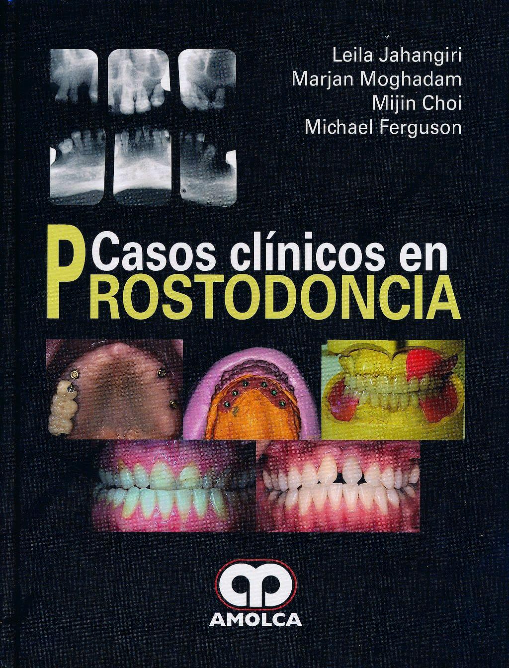 Portada del libro 9789587550597 Casos Clínicos en Prostodoncia