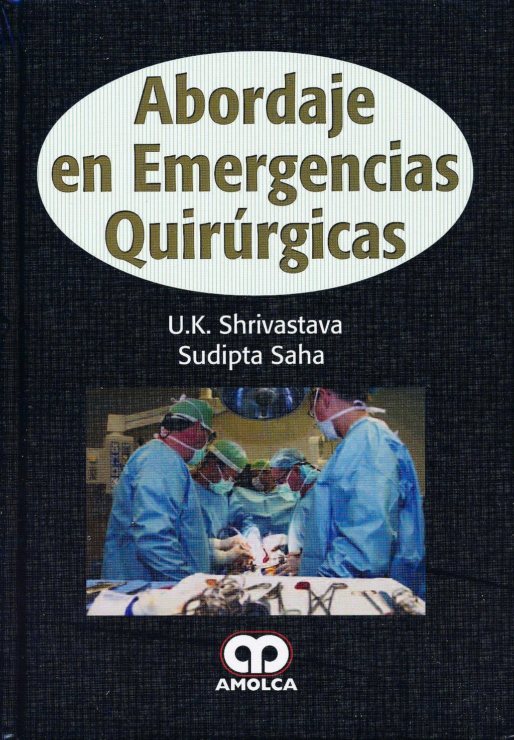 Portada del libro 9789587550627 Abordaje en Emergencias Quirurgicas