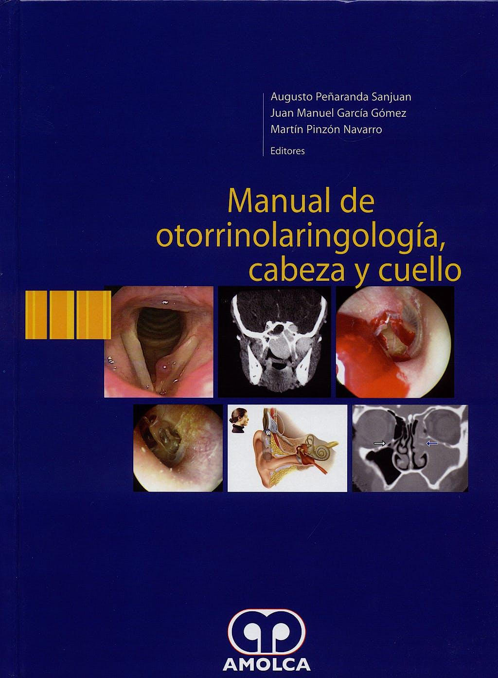 Portada del libro 9789588328010 Manual de Otorrinolaringología, Cabeza y Cuello