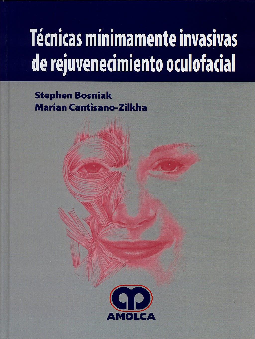 Portada del libro 9789588328041 Tecnicas Minimamente Invasivas de Rejuvenecimiento Oculofacial