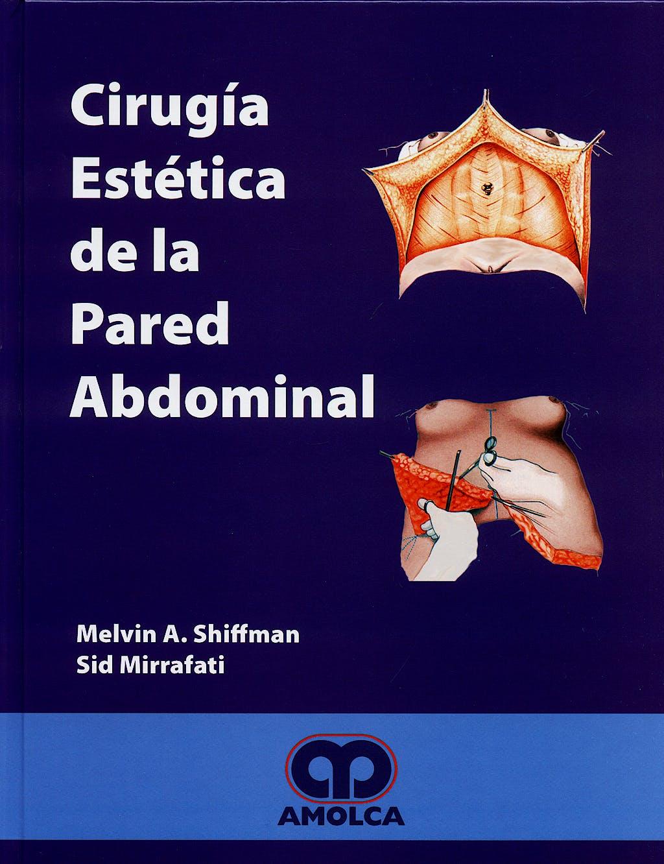 Portada del libro 9789588328102 Cirugía Estética de la Pared Abdominal