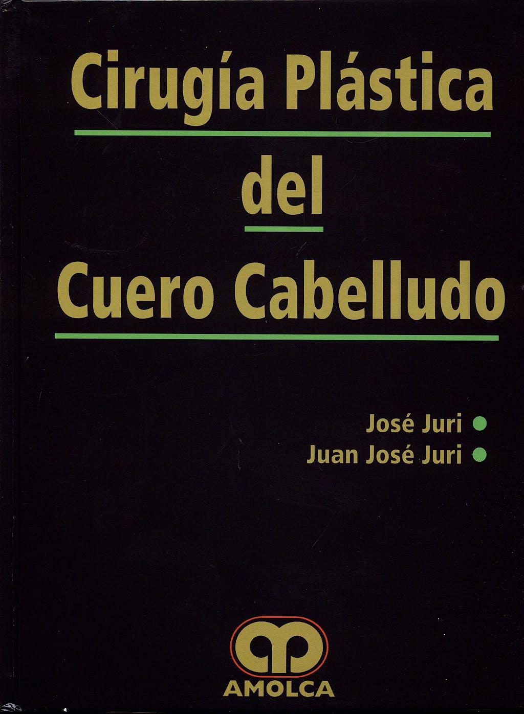 Portada del libro 9789588328164 Cirugia Plastica del Cuero Cabelludo