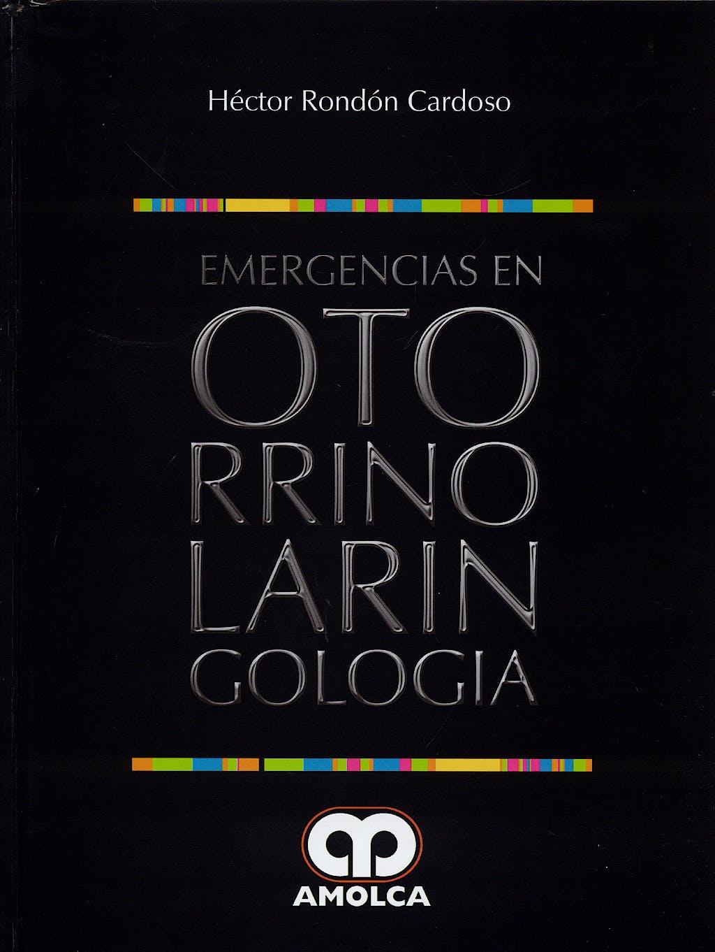 Portada del libro 9789588328256 Emergencias en Otorrinolaringología