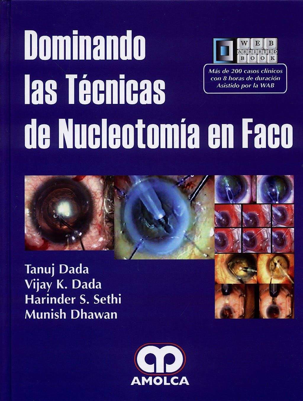 Portada del libro 9789588328294 Dominando las Técnicas de Nucleotomía en Faco