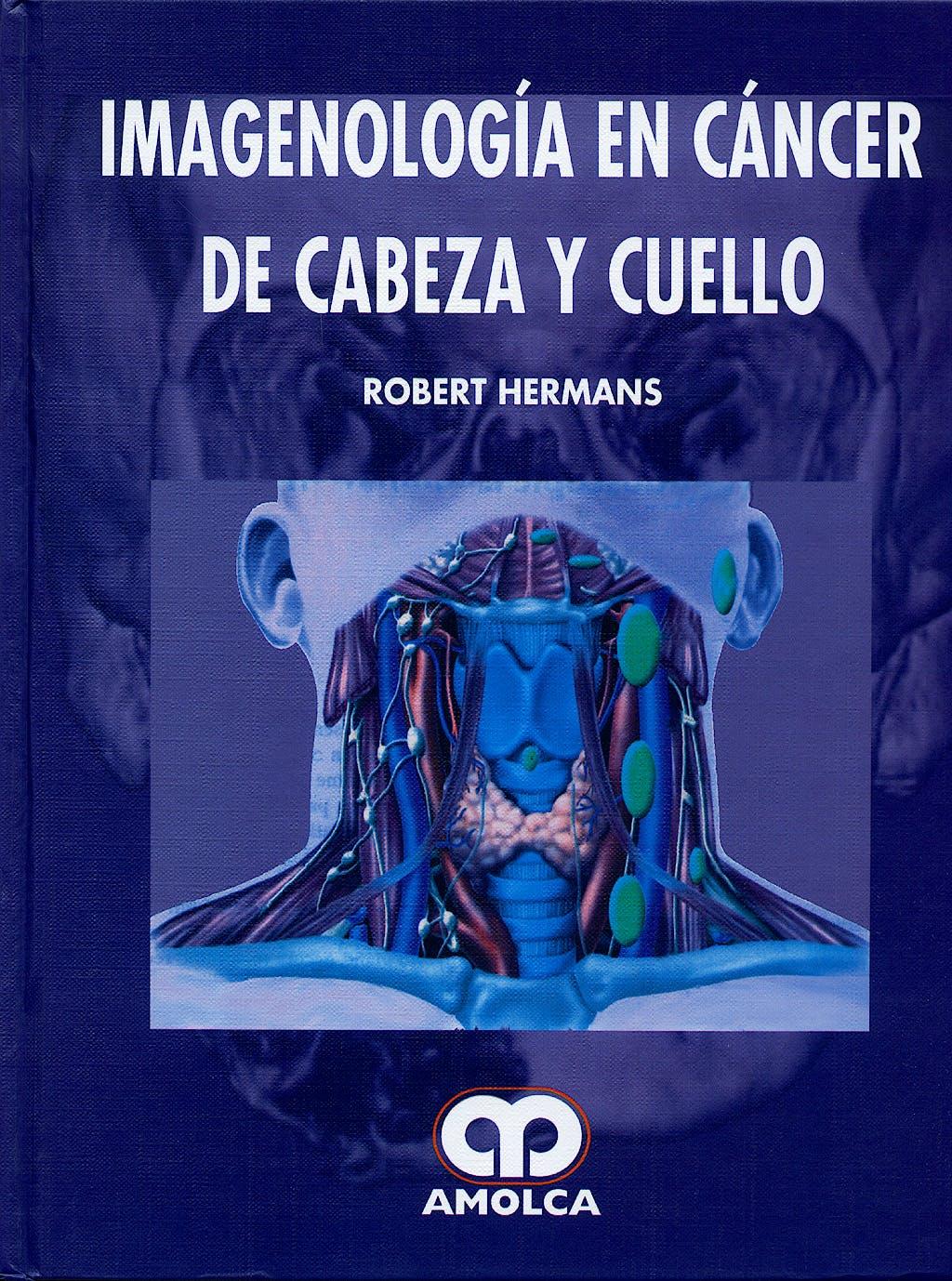 Portada del libro 9789588328386 Imagenologia en Cancer de Cabeza y Cuello
