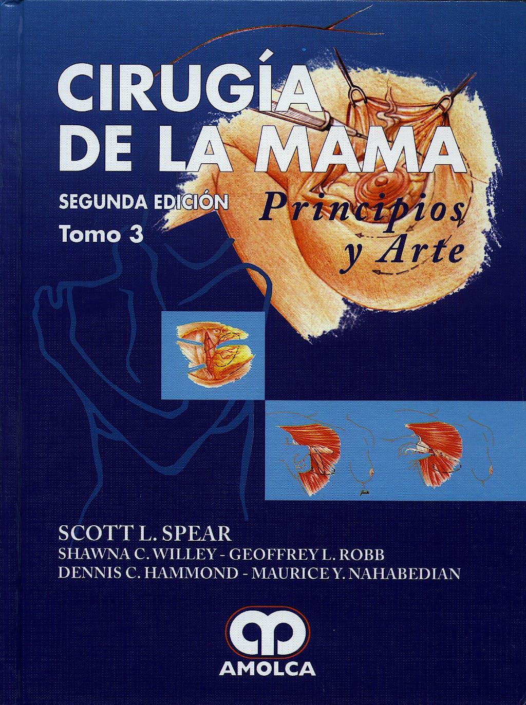 Portada del libro 9789588328393 Cirugia de la Mama. Principios y Arte, 3 Vols.