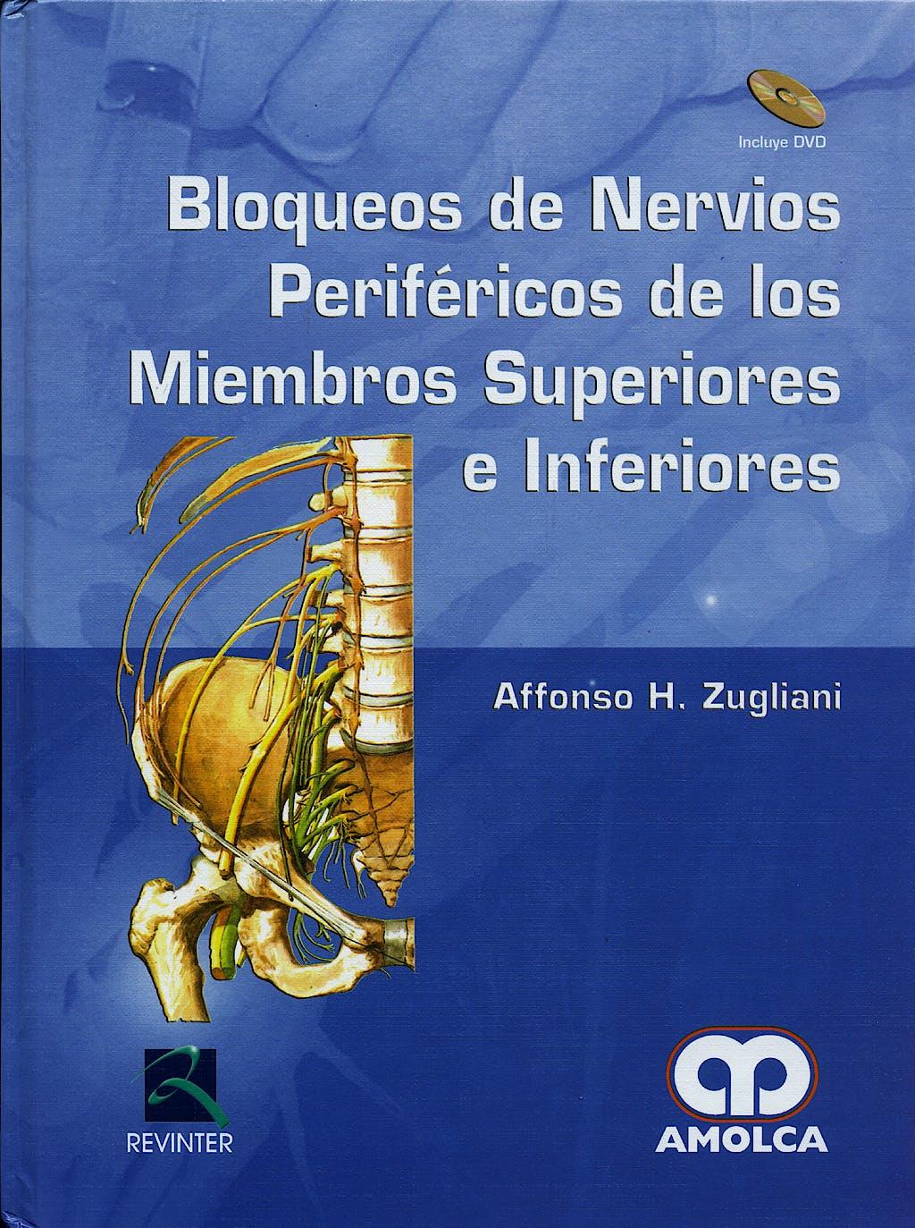 Portada del libro 9789588328508 Bloqueos de Nervios Periféricos de los Miembros Superiores e Inferiores