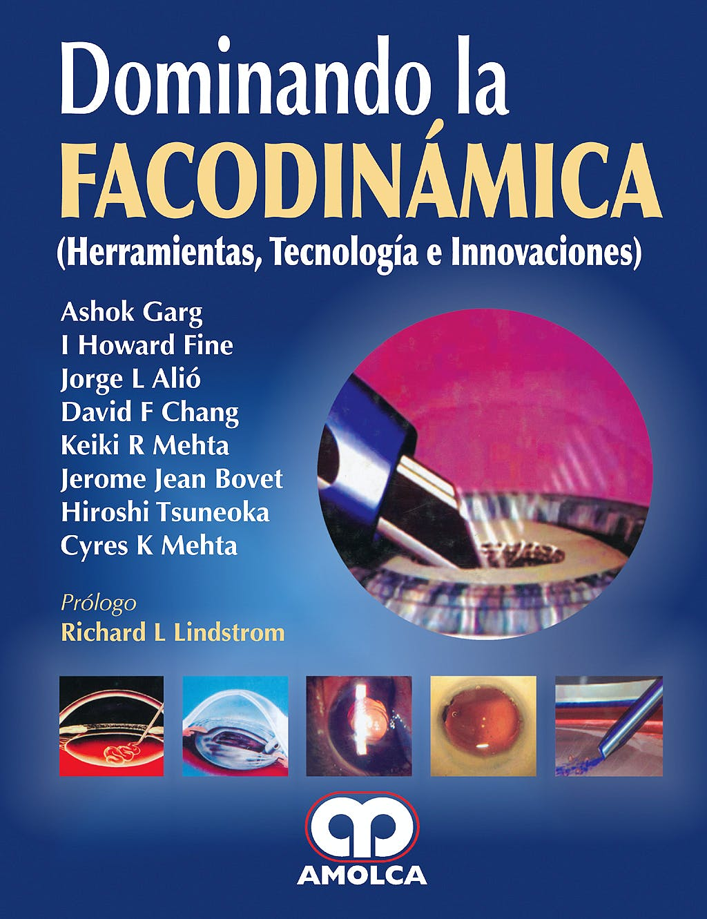 Portada del libro 9789588328553 Dominando la Facodinamica (Herramientas, Tecnologia e Innovaciones)