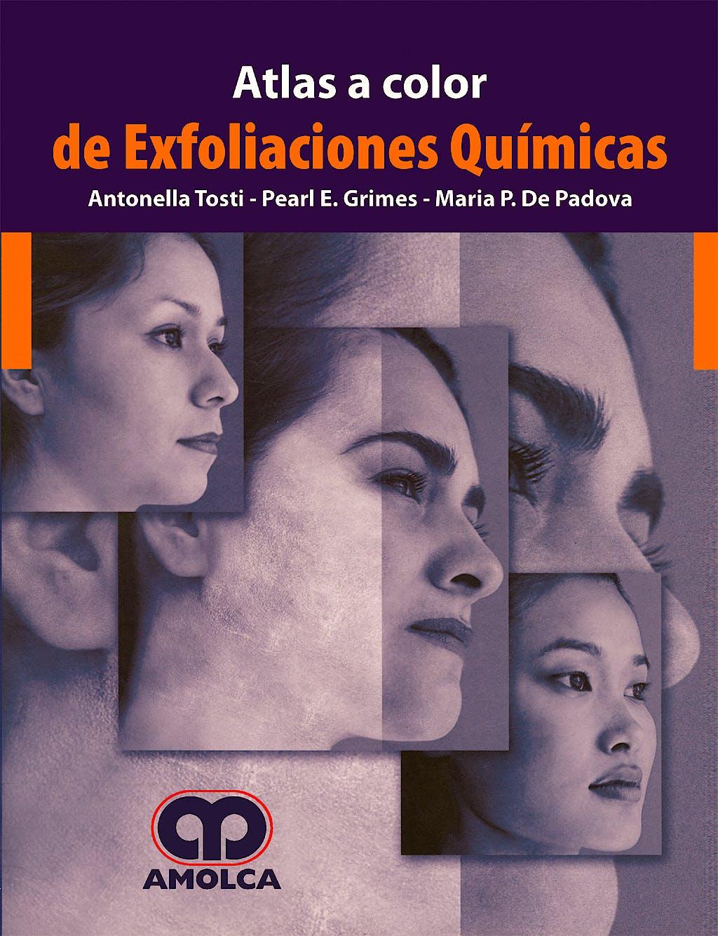 Portada del libro 9789588328607 Atlas a Color de Exfoliaciones Químicas