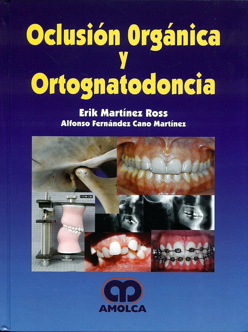 Portada del libro 9789588328737 Oclusión Orgánica y Ortognatodoncia