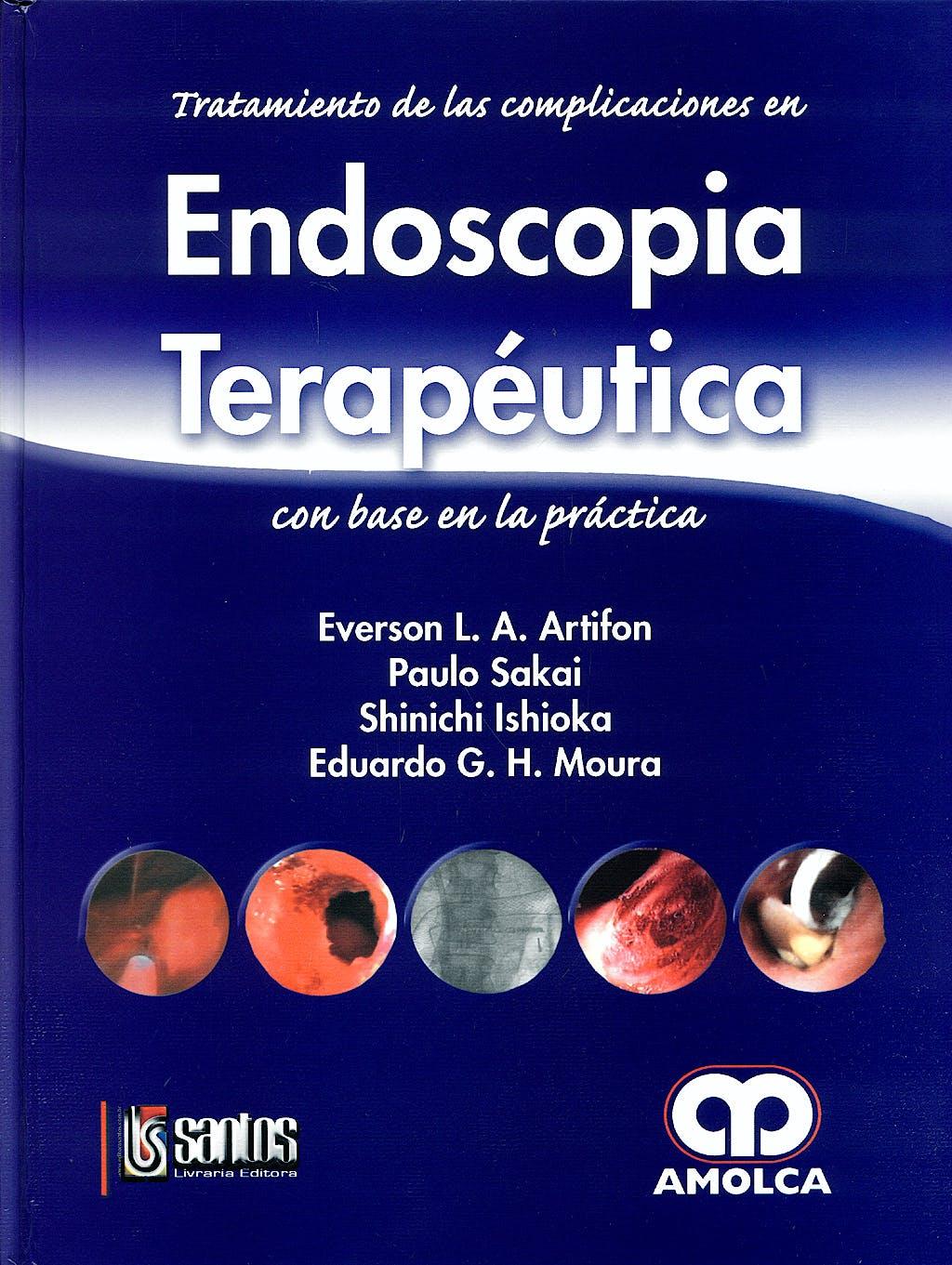 Portada del libro 9789588328928 Tratamiento de las Complicaciones en Endoscopia Terapéutica con Base en la Práctica